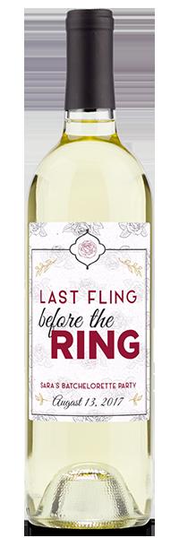 ": Custom labeled ""Last fling before the ring"" on a white wine bottle"