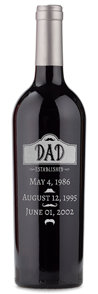 """Etched """"dad established with dates"""" red wine bottle"""